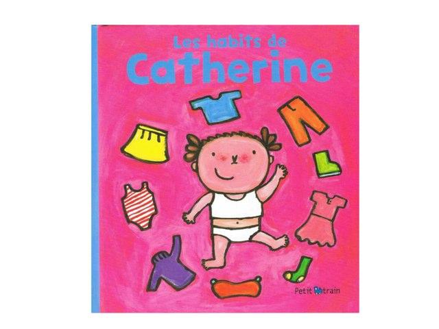 Les Habits De Catherine by Mat Margerie