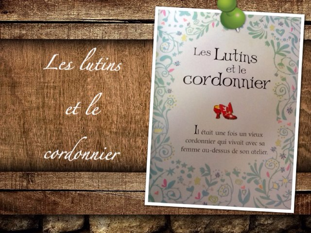 Les Lutins ET Le Cordonnier by Alice Turpin