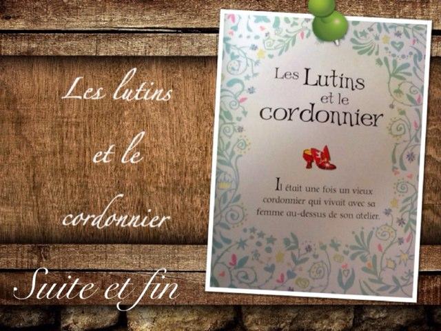 Les Lutins Et Le Cordonnier Suite by Alice Turpin