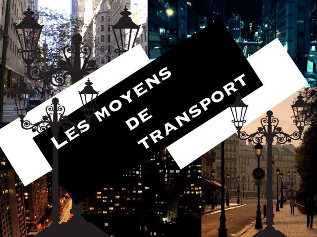 Les Moyens De Transport by Ecole0179 Auber179