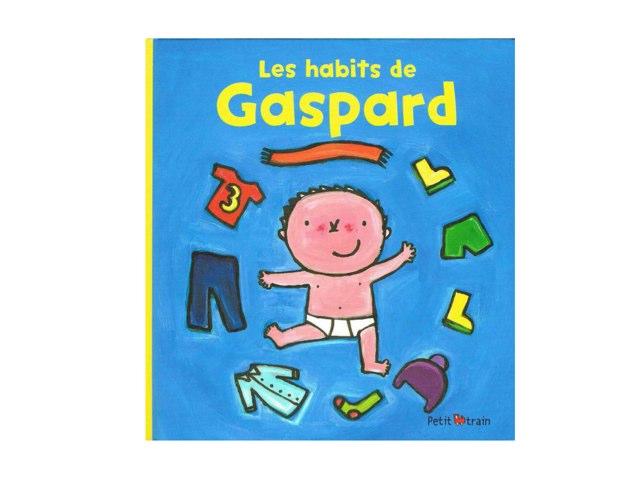 Les habits de Gaspard PS MS by Mat Margerie