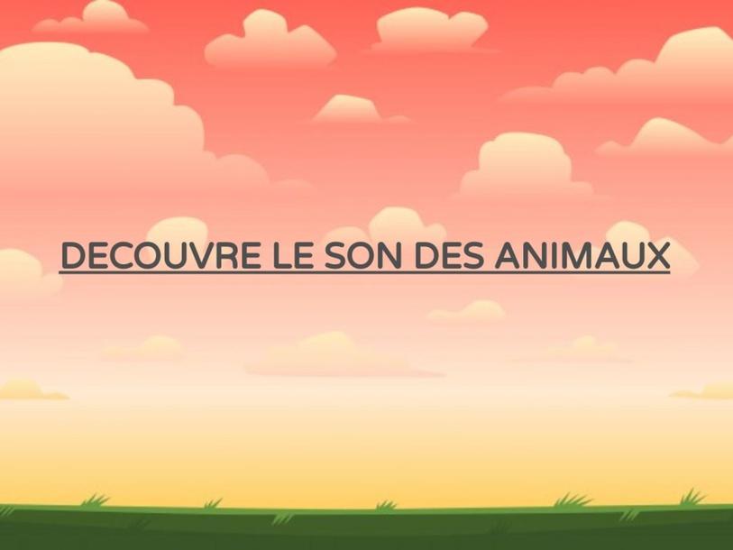 Les bruits des animaux  by Alizée BRETON