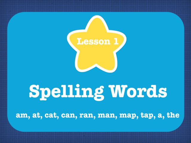 Lesson 1- Spelling Words by Jennifer
