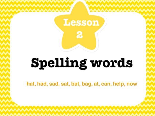 Lesson 2-Spelling Words by Jennifer