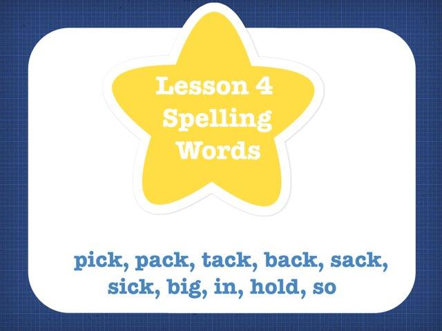 Lesson 4 Spelling Words by Jennifer