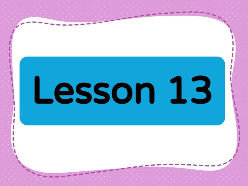Lesson 13 (Level 1) by Lily Ho