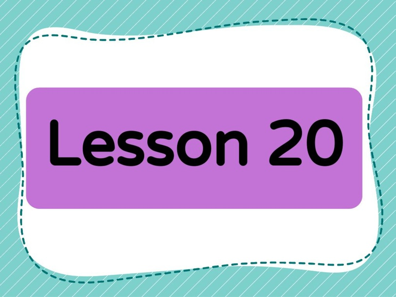 Lesson 20 (Level 1) by Lily Ho