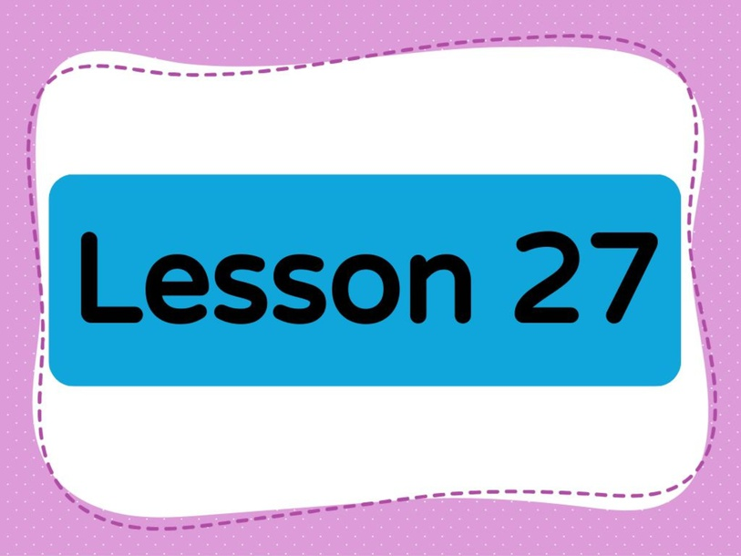 Lesson 27 (Level 1) by Lily Ho