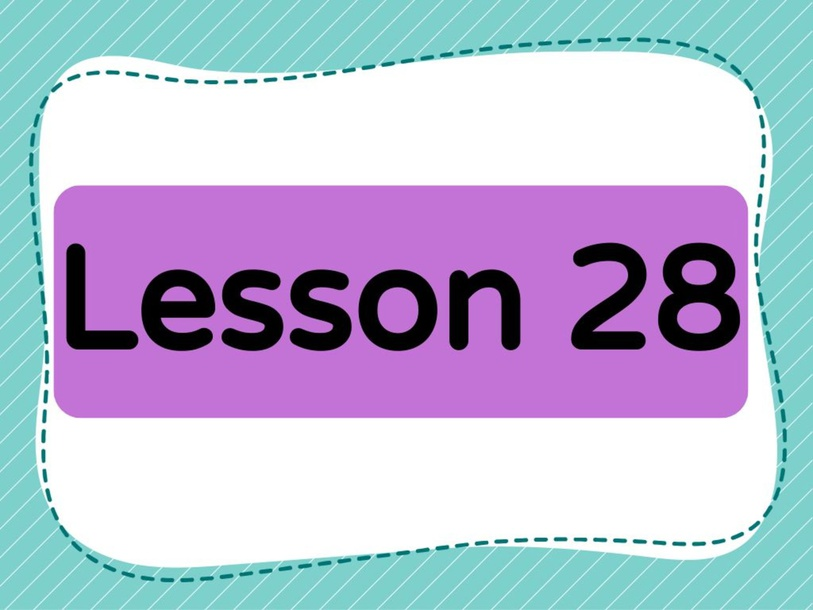 Lesson 28 (Level 1) by Lily Ho