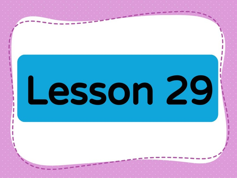 Lesson 29 (Level 1) by Lily Ho
