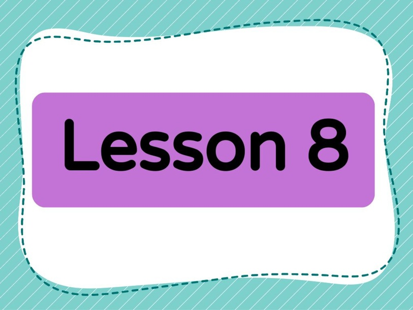 Lesson 8 (Level 1) by Lily Ho