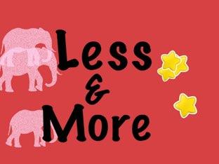 Less&sMore  by Morgan Johannson