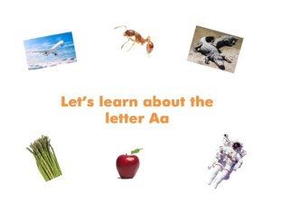 Let's Learn About The Letter Aa by Miss Humblebee