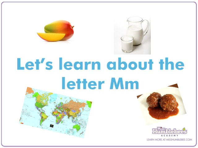 Let's Learn About The Letter Mm by Miss Humblebee