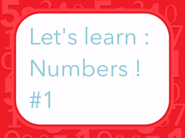 Let's Learn Numbers #1 by Marley Brooke