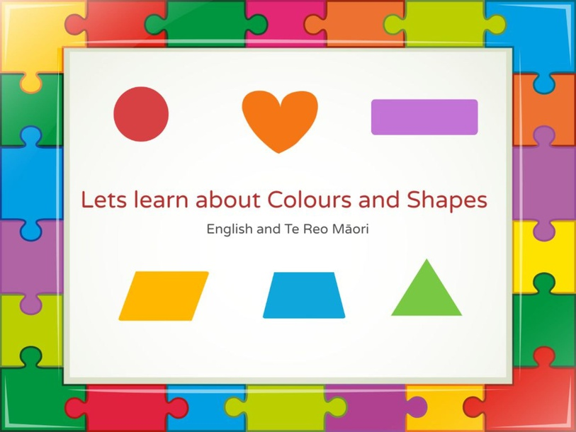 Lets Learn about Colours and Shapes in English and te reo Māori by Tracy Mckerchar