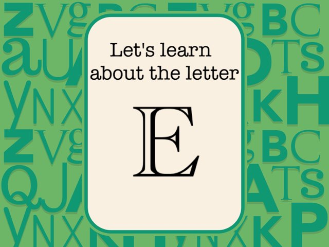 Letter E by Anna Ray