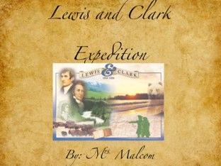 Lewis And Clark by Darcie Malcom