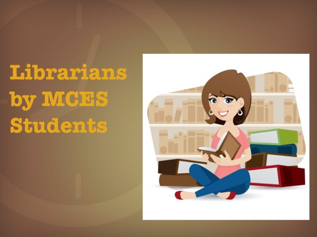 Librarians by MCES Students by Christine Snow