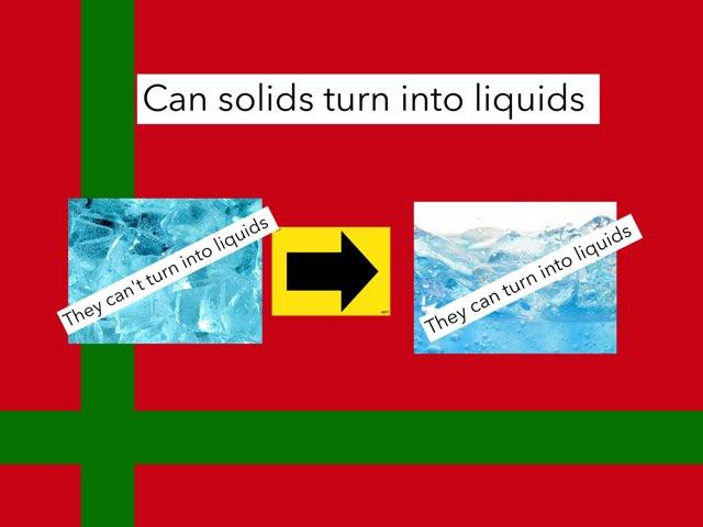 Liquids,gas And Solids  by Year5 Twyn