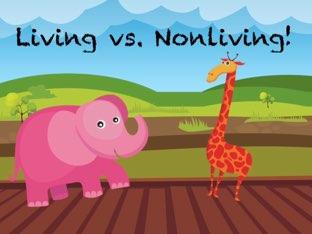 Living Vs. Nonliving! by Elliott Kern