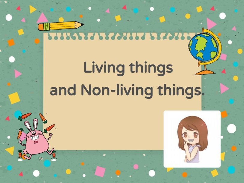 Living things and Non-living things by sudarat wiangtam