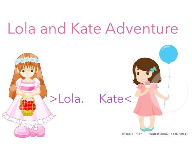 Lola And Kate Adventure by Hayani Alshahwani