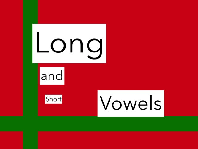 Long And Short Vowels by Robin Cooke