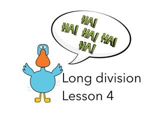Long Division Lesson 4 by Theresa Dengler
