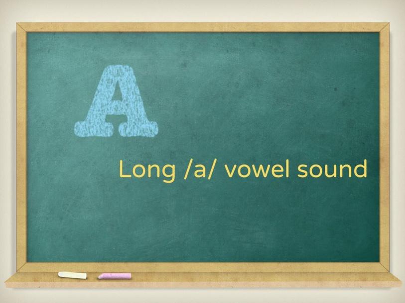 Long a sound by Karla Zapata