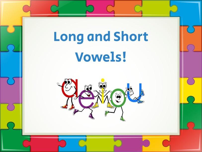 Long and Short Vowels by Katelyn Kiser