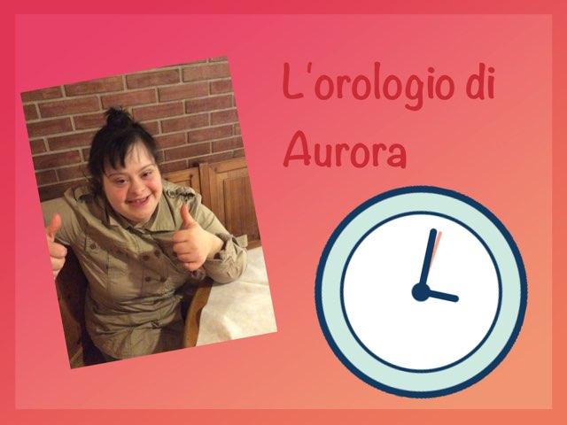 L'orologio Di Aurora by Anna Guglione