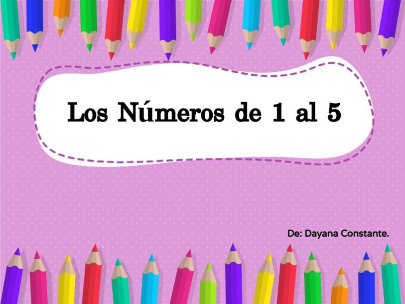 Los números. by Dayana Constante