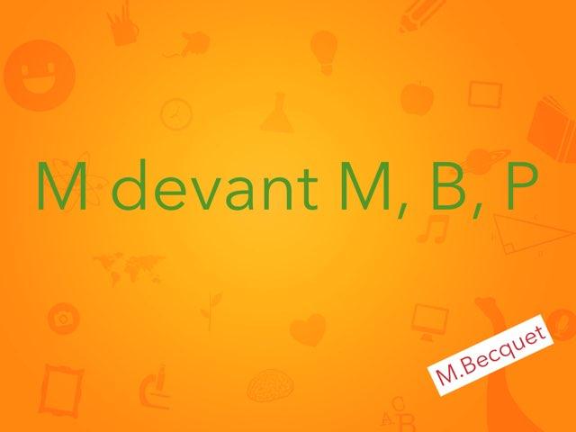 M devant m, b, p (1) by Becquet Maxime