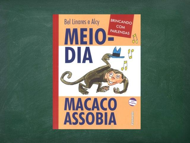 MACACO ASSOBIA by Ana Paula Petricelli