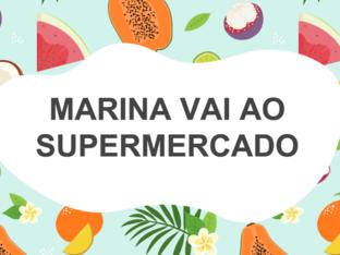 MARINA VAI AO SUPERMERCADO by Tobrincando Ufrj