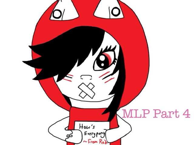 MLP 4 by Zuhre Yamansef