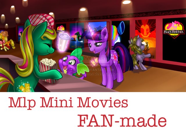 MLP Mini Movies- FAN-made by Mohammad isha