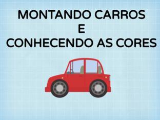 MONTANDO CARROS E CONHECENDO AS CORES by Tobrincando Ufrj