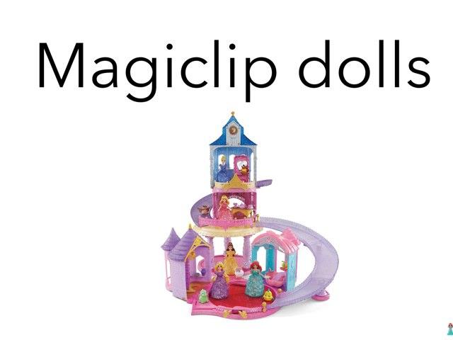 Magiclip Dolls by Jennifer Riu