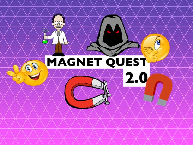 Magnet Quest 2.0 by Courtney Durbin