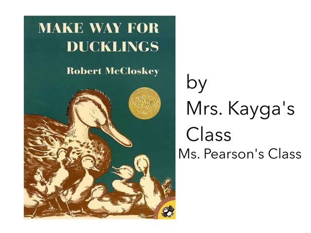 Make Way for Ducklings by Christine Snow
