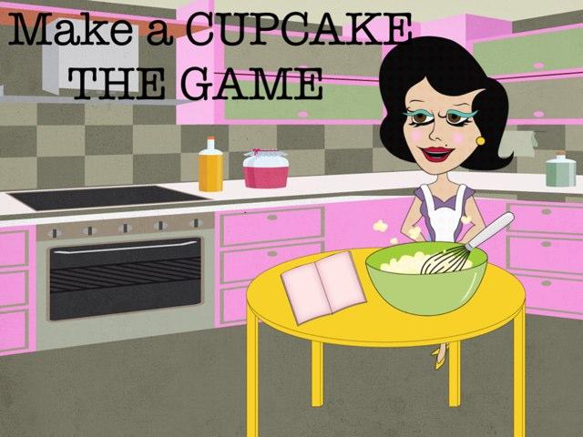 Make a CUPCAKE - THE GAME by delme delme