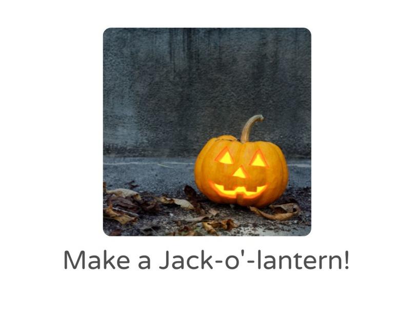 Make a Jack-o'-lantern by Lauren Hamilton Saez