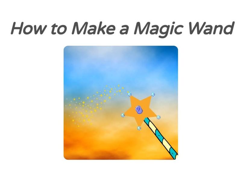Make a Magic Wand by Lauren Hamilton Saez