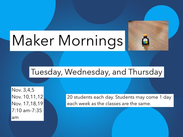 Maker Mornings by Bburg Library
