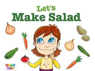 Making Salad by Francesca DaSacco