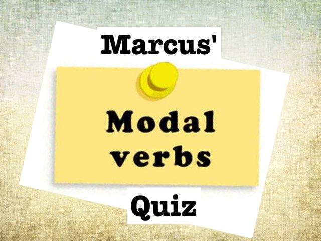 Marcus' Modal Verb Quiz by Y6F Y6F