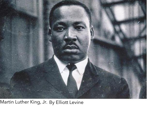 Martin Luther King, Jr. by Leslie Levine