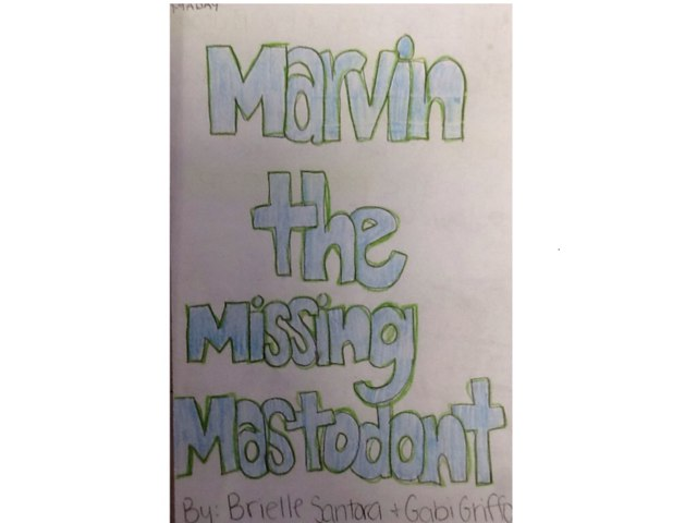Marvin the Missing Mastodont by Leah Heffter